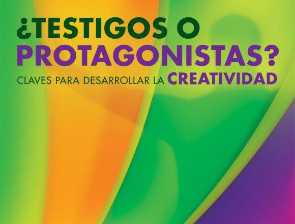 "Book ""WITNESS OR PROTAGONIST? Keys to developing your creativity"""